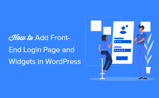 How to Add Front-End Login Page and Widgets in WordPress