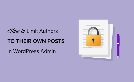 How to Limit Authors to their Own Posts in WordPress Admin