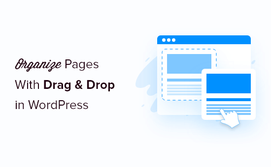How to Organize or Reorder WordPress Pages with Drag & Drop